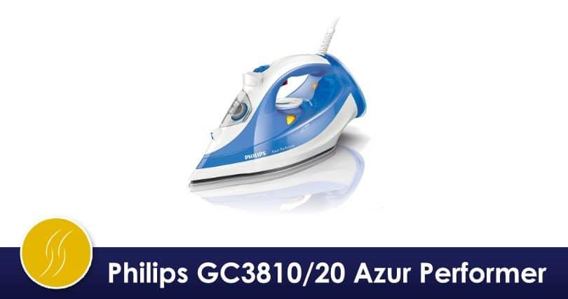 philips gc3810/20 azur performer : test & avis | fer à repasser