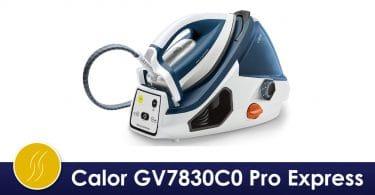 CalorGV7830C0 Pro Express avis