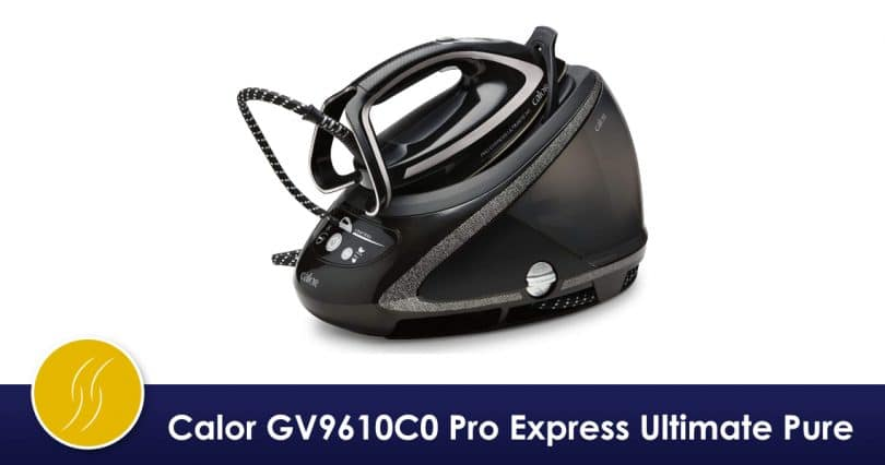 Calor GV9610C0 Pro Express Ultimate PureCalor GV9610C0 Pro Express Ultimate Pure avis