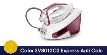 Calor SV8012C0 Express Anti Calc avis